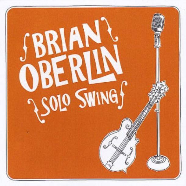Brian Oberlin – Solo Swing