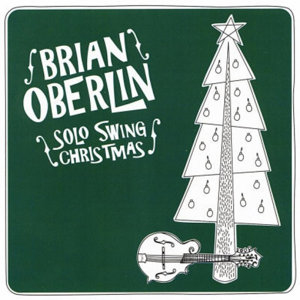 Brian Oberlin – Solo Swing Christmas
