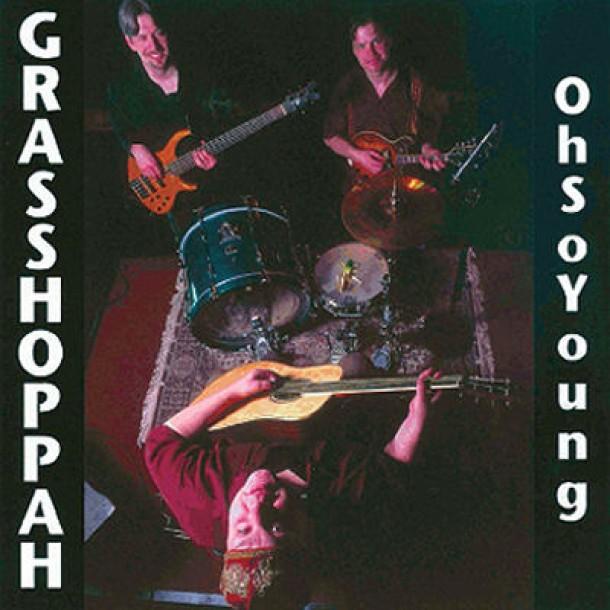 Grasshoppah – Oh So Young – Cajun Mandolin