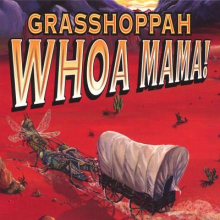 Whoa Mama!