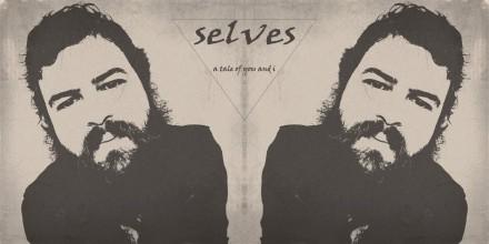 SELVES by Bear Yovino