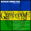 Grasshoppah Sixteenth Anniversary Michigan Summer Tour